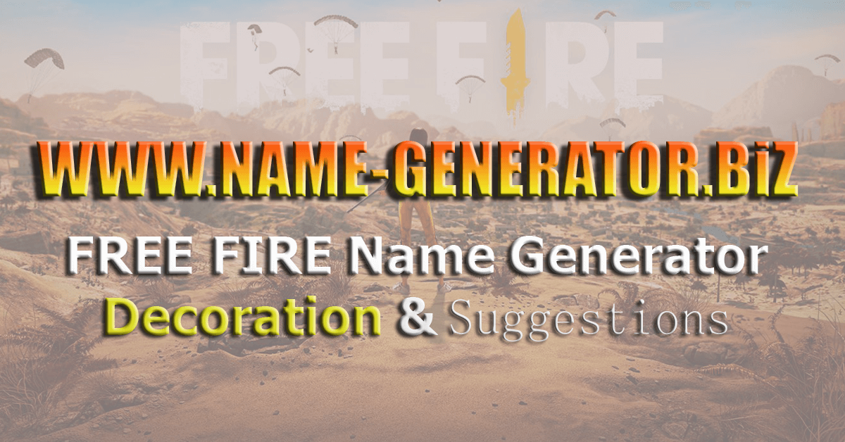 Free Fire Name Generator Decoration And Suggestions